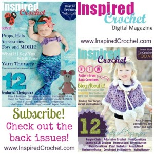 Inspired Crochet Magazine - Subscribe today!