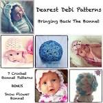 Bringing Back the Bonnet - Dearest Debi Patterns