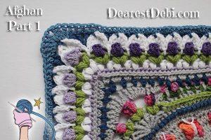 Girly Afghan CAL Afghan Part 1 - Dearest Debi Patterns